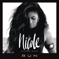Nicole Scherzinger - Run (Remixes) (Single)
