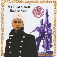 Marc Almond - Heart On Snow (Album)