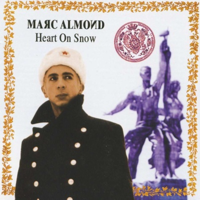Marc Almond - Heart On Snow (Album)