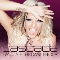 Cascada - Evacuate The Dancefloor. CD1. (Album)