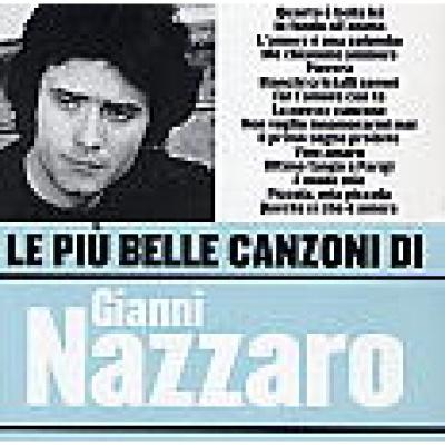 Gianni Nazzaro - Le Piu Belle Canzoni Di Gianni Nazzaro (Album)