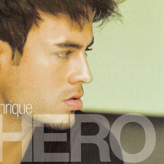 Enrique Iglesias - Hero (Single)