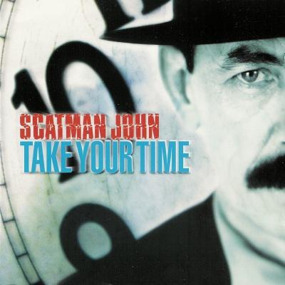 Scatman John - Take Your Time