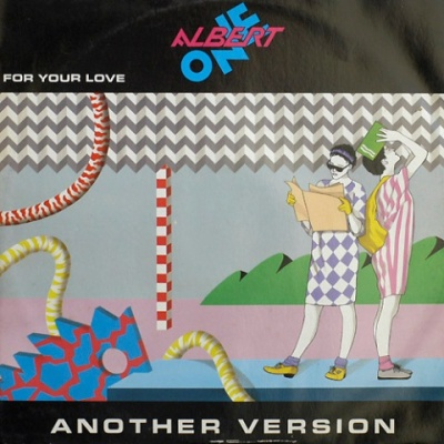 Albert One - For Your Love (Another Version) (Vinyl 12'') (Single)