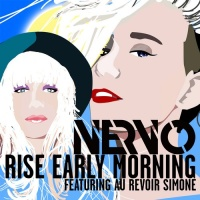 Nervo - Rise Early Morning (Extended Mix) (Single)