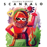 Gianna Nannini - Scandalo (Album)