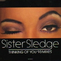 Sister Sledge - Thinking Of You ('93 Mixes) (Single)