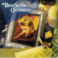 - The Brian Setzer Orchestra