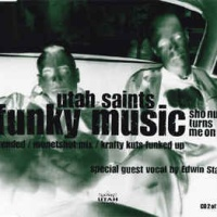 Utah Saints - II. Funky Music (Single)