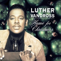 Luther Vandross - Home For Christmas (Compilation)