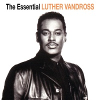 Luther Vandross - The Essential Luther Vandross CD 1 (Compilation)