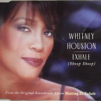 Whitney Houston - Exhale (Shoop Shoop) (Single)