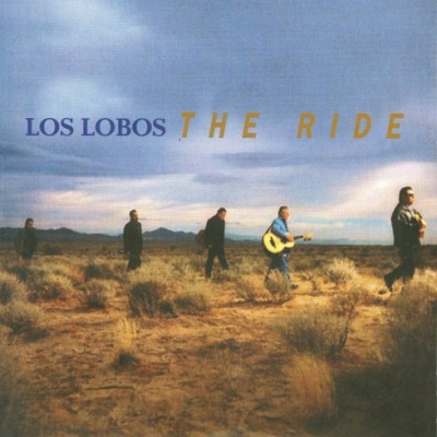 Los Lobos - The Ride (Album)
