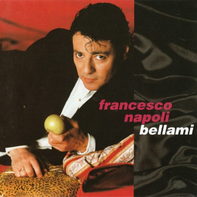 Francesco Napoli - Bellami (Album)