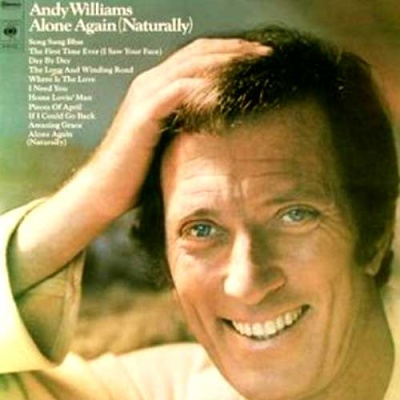 Andy Williams - Alone Again (Naturally) (Album)