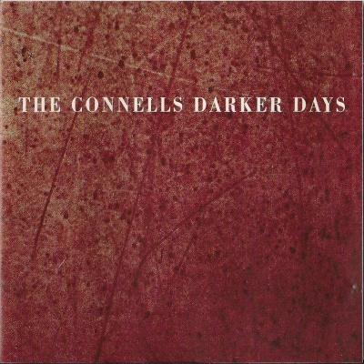 The Connells - Darker Days
