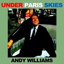 Andy Williams - Under Paris Skies (Album)