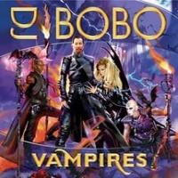 Dj Bobo - Vampires (Album)