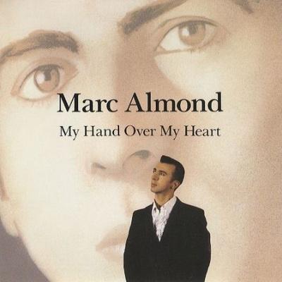 Marc Almond - My Hand Over My Heart (Single)