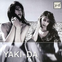 Yaki-Da - If I Where You