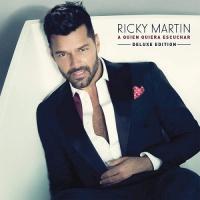 Ricky Martin - A Quien Quiera Escuchar (Deluxe Edition) (Album)