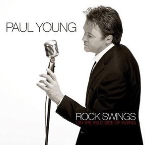 Paul Young - Rock Swings (On The Wild Side Of Swing)