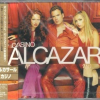 Alcazar - Casino (Japan Edition) (Album)