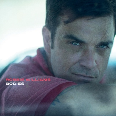 Robbie Williams - Bodies (Single)
