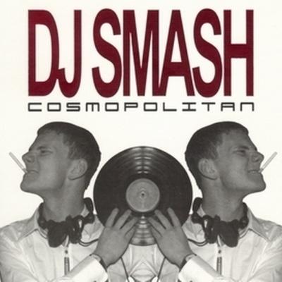 DJ Smash - Cosmopolitan CD 1 (Album)
