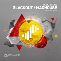 Solid Stone - Blackout / Mad House (Single)