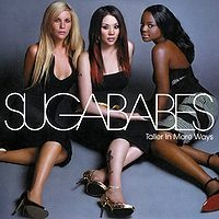 Sugababes - Taller In More Ways (Album)