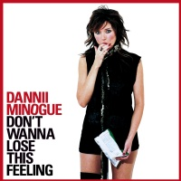 Dannii Minogue - Don't Wanna Lose This Feeling (Single)