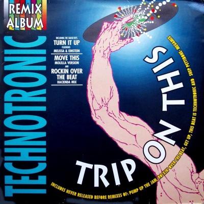 Technotronic - Trip On This - The Remixes (Album)