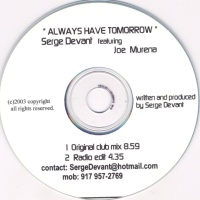 Serge Devant - Always Have Tomorrow (Single)