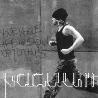 Vacuum - Your Whole Life Is Leading Up To This (Reloaded 2007 + 6 bonus) (Album)