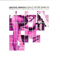 Groove Armada - Doin' It After Dark Vol.1 (Album)