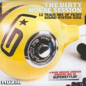 Groove Armada - The Dirty House Session (Album)