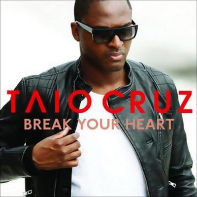 Taio Cruz - Break Your Heart (Single)
