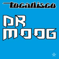 Tocadisco - Dr Moog (Single)