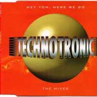 Technotronic - Hey Yoh, Here We Go (Mixes) (Single)
