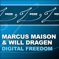 Marcus Maison & Will Dragen - Digital Freedom