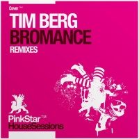 Bromance (Remixes)