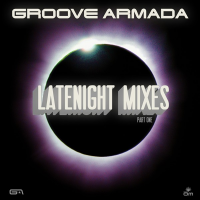 Groove Armada - Late Night Remixes  Part 1 (Single) (Single)