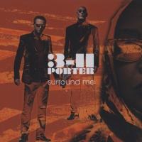 3-11 Porter - Surround Me (Album)
