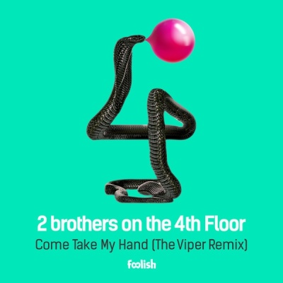 2 Brothers On The 4th Floor - Come Take My Hand (The Viper Remix) (Album)