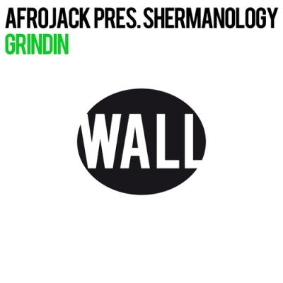 Afrojack - Grindin