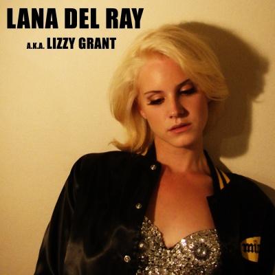 Lana Del Rey - Lana Del Ray A.K.A. Lizzy Grant (Album)