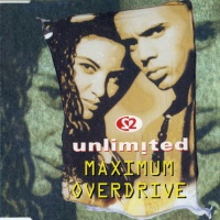 2 Unlimited - Maximum Overdrive (Single)