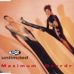 2 Unlimited - Maximum Overdrive (Album Version)
