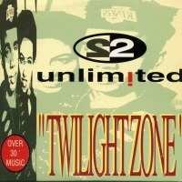 2 Unlimited - Twilight Zone (Single)